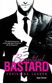 Beautiful Bastard de Christina Lauren