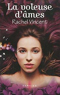 Les Voleurs d'âmes | Tome 2 de Rachel Vincent