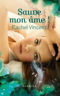 Les Voleurs d'âmes | Tome 3 de Rachel Vincent