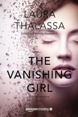 The Vanishing Girl | Tome 1 de Laura Thalassa