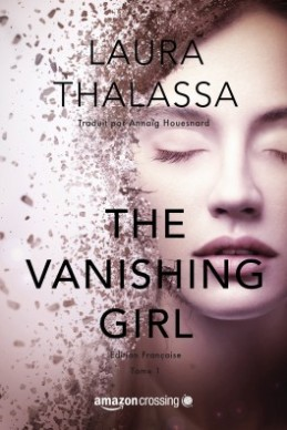 The Vanishing Girl | Tome 1 de Laura Thalassa