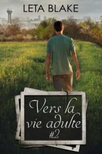 Ebook Vers la vie adulte, tome 2 de Leta Blake
