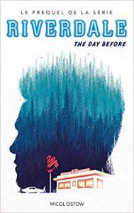"""Prequel de la série Riverdale """"A day before"""" ebook"""