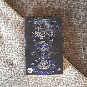 Ash Princess, tome 2 : Lady Smoke par Laura Sebastian