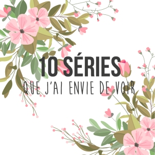 10seriesquejaienviedevoir-09